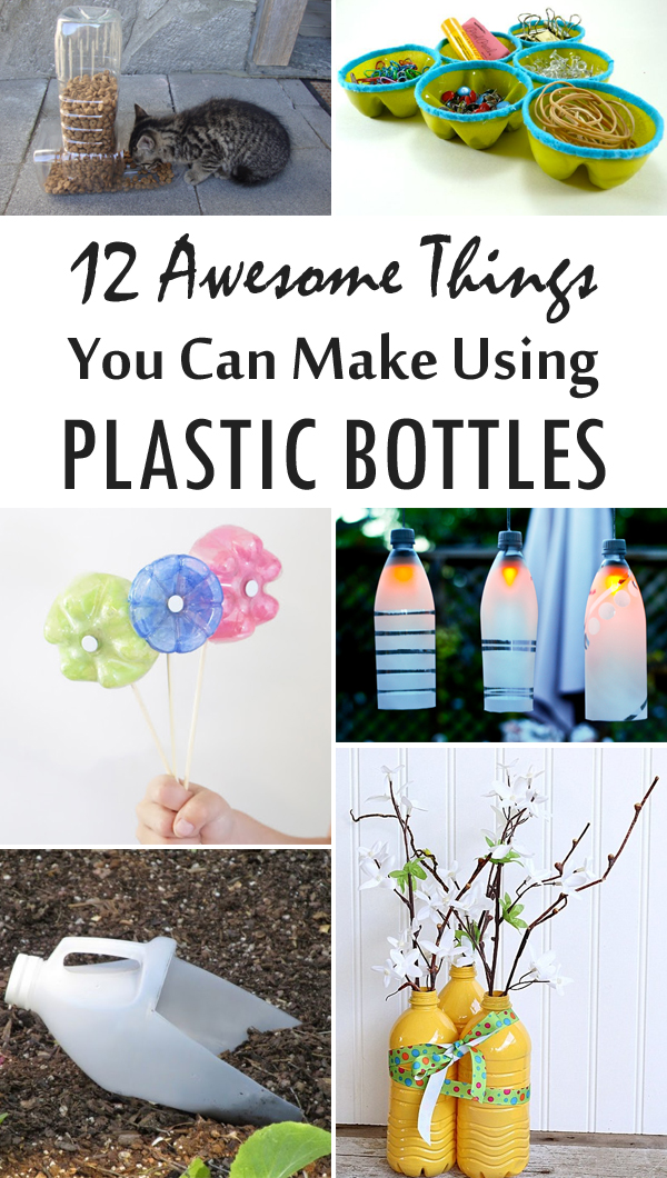 12 awesome things you can make using plastic bottles for Things that can be made out of plastic bottles