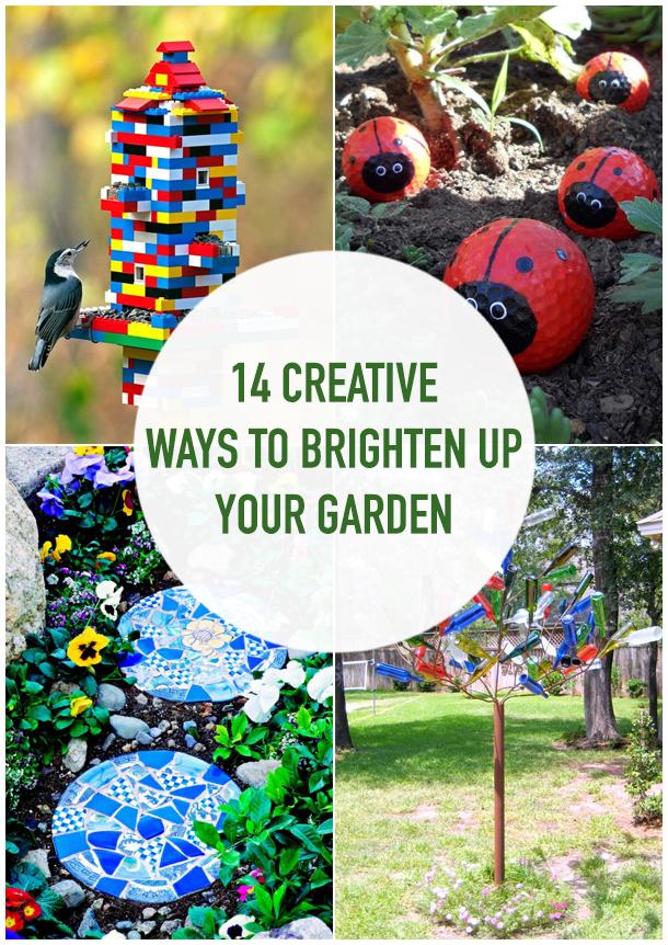 14 Creative Ways to Brighten Up Your Garden