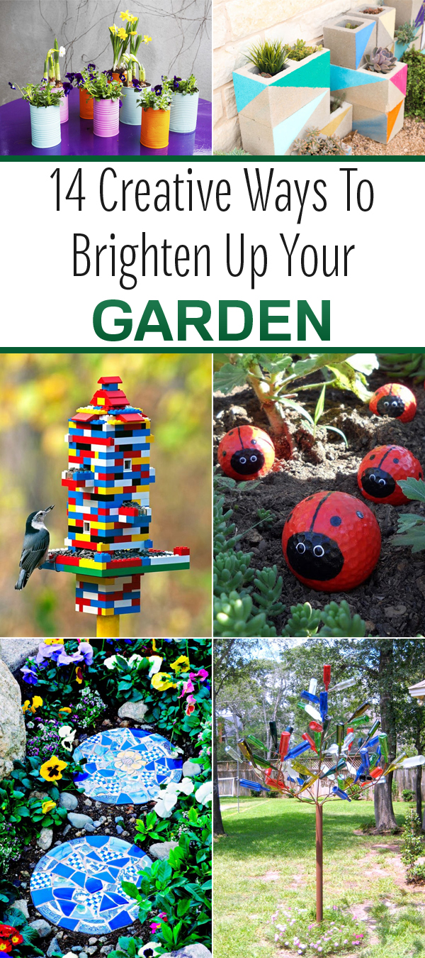 14 Creative Ways to Brighten Up Your Garden