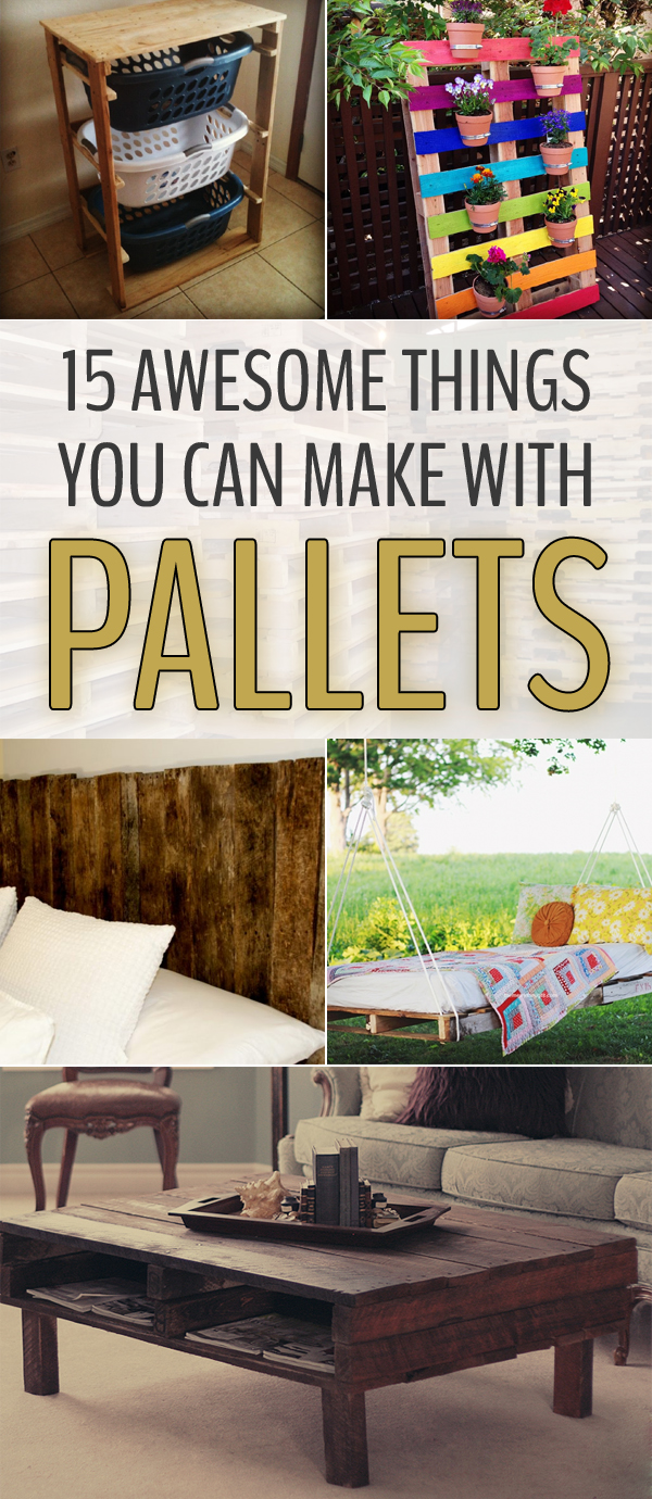 15 awesome things you can make with pallets for Making things with wooden pallets