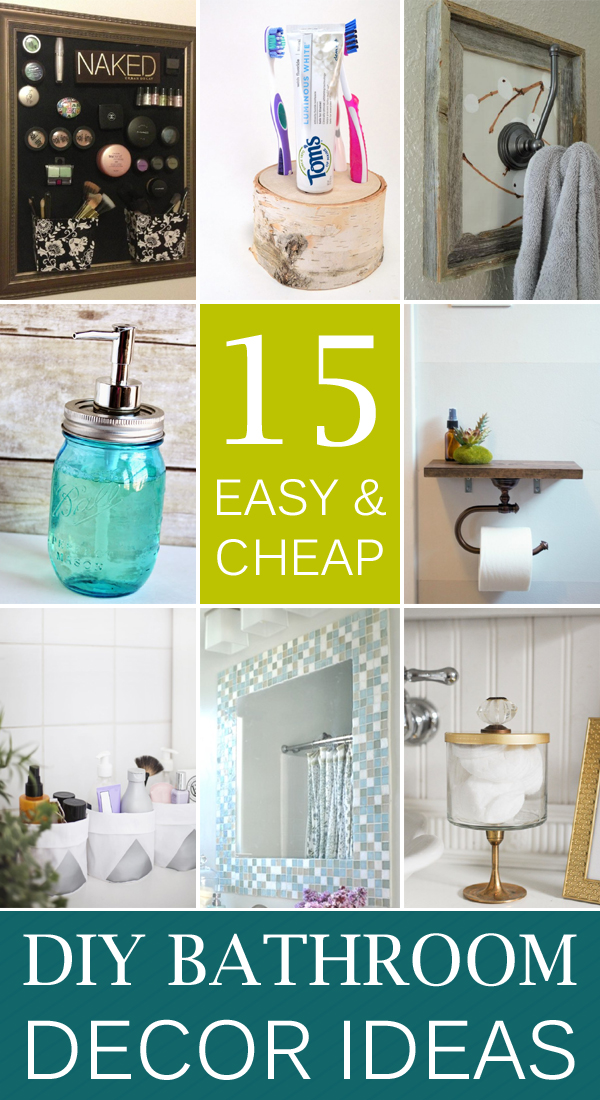 15 Easy & Cheap DIY Bathroom Decor Ideas