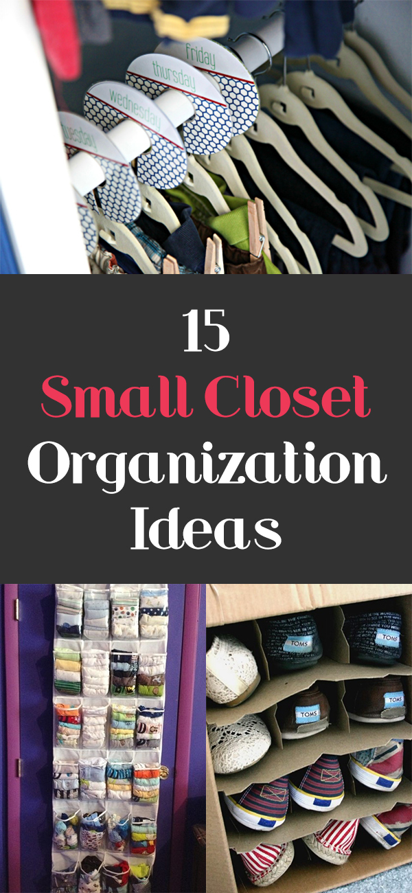 15 Small Closet Organization Ideas