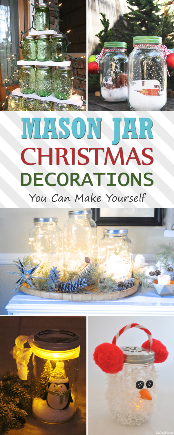 12 mason jar christmas decorations you can make yourself for Diy christmas decorations for your home