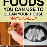 Foods You Can Use to Clean Your House Naturally