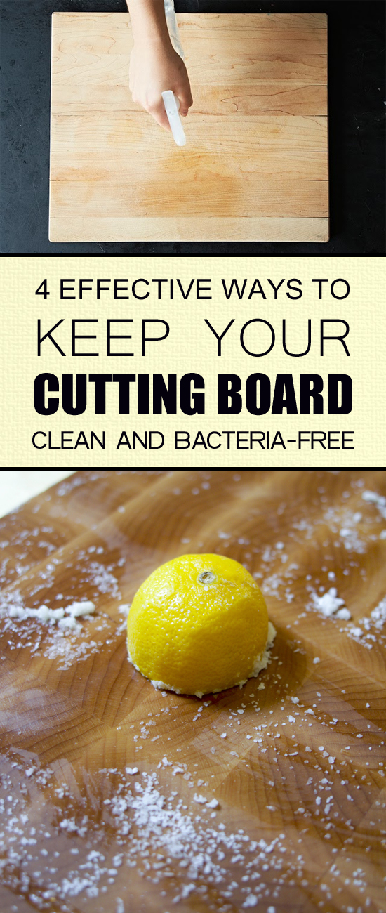 4 Effective Ways to Keep Your Cutting Board Clean and Bacteria-Free