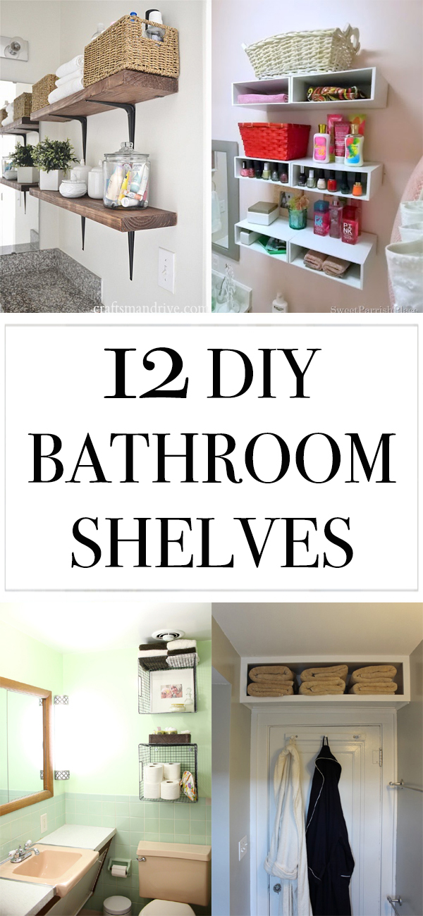 12 DIY Bathroom Shelves