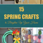 12 Spring Crafts to Brighten Up Your Home