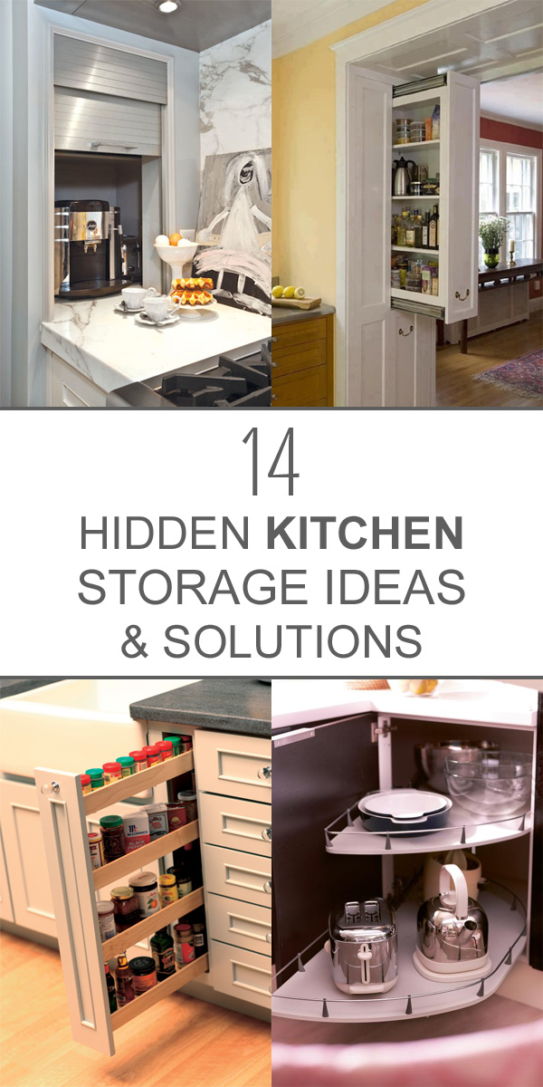 14 Clever Hidden Kitchen Storage Ideas and Solutions