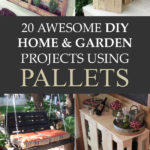20 Awesome DIY Home And Garden Projects Using Pallets