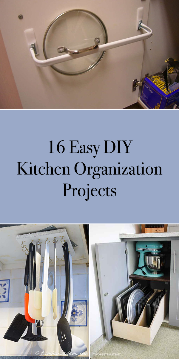16 Easy DIY Kitchen Organization Projects