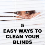 5 Easy Ways to Clean Your Blinds Without Taking Them Down