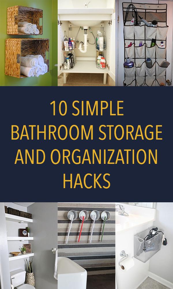 10 Simple Bathroom Storage and Organization Hacks