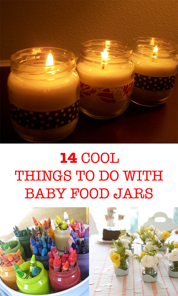 14 Cool Things To Do With Baby Food Jars