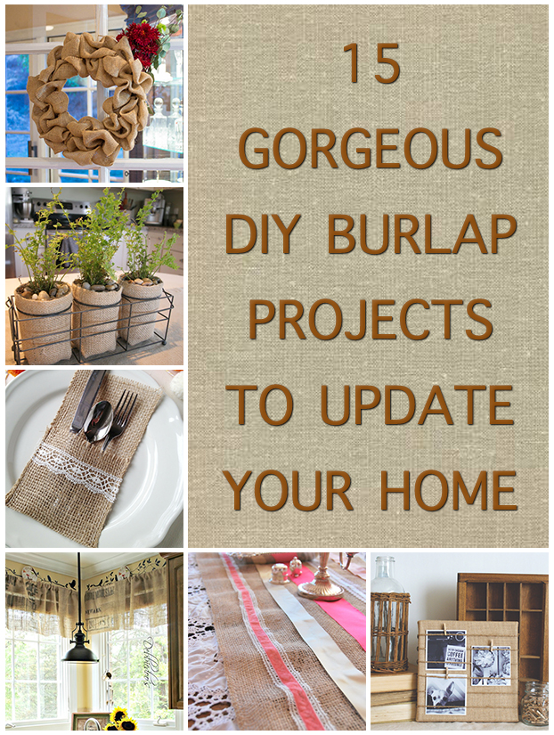 15 Gorgeous DIY Burlap Projects To Update Your Home