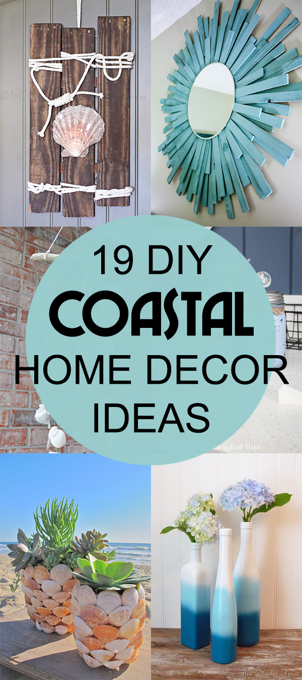 19 Cheap and Easy DIY Coastal Home Decor Ideas