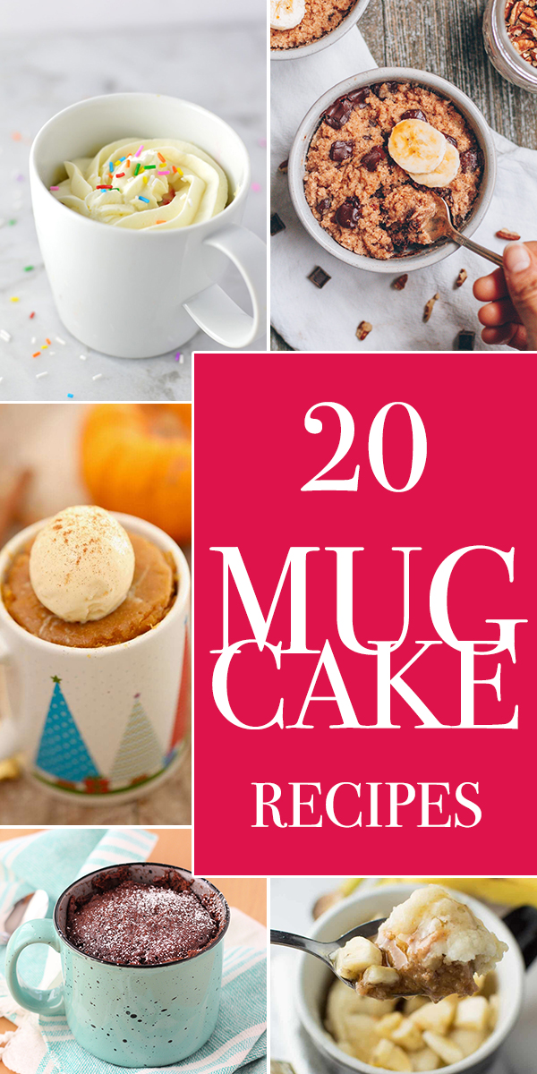 20 Delightful Mug Cake Recipes That Will Satisfy Your Sweet Tooth
