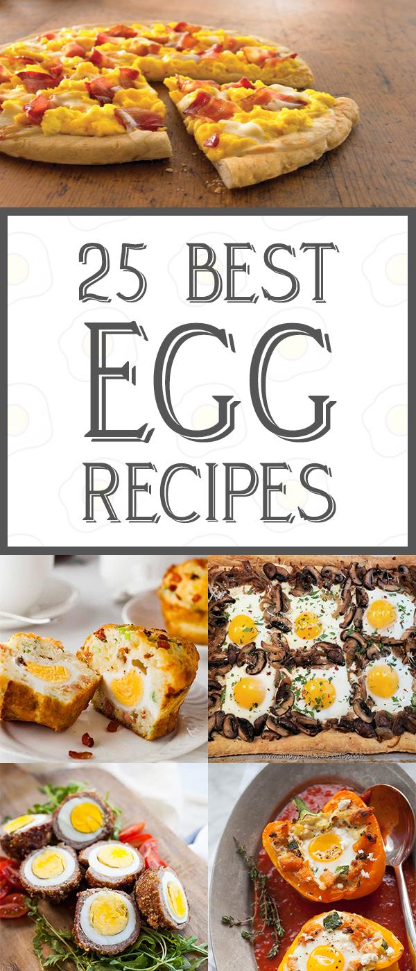 25 Best Egg Recipes For Breakfast, Lunch And Dinner