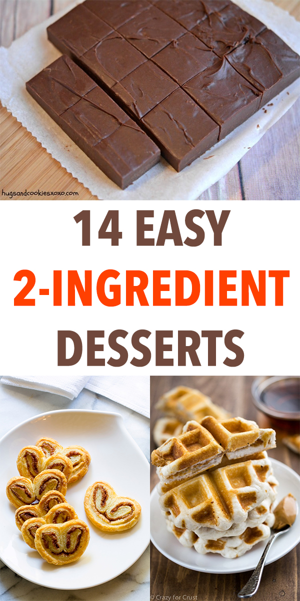 14 Easy 2-Ingredient Desserts to Satisfy Your Sweet Tooth