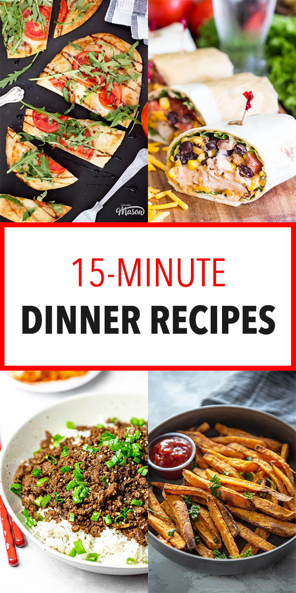20 Easy Dinner Recipes You Can Make in 15 Minutes