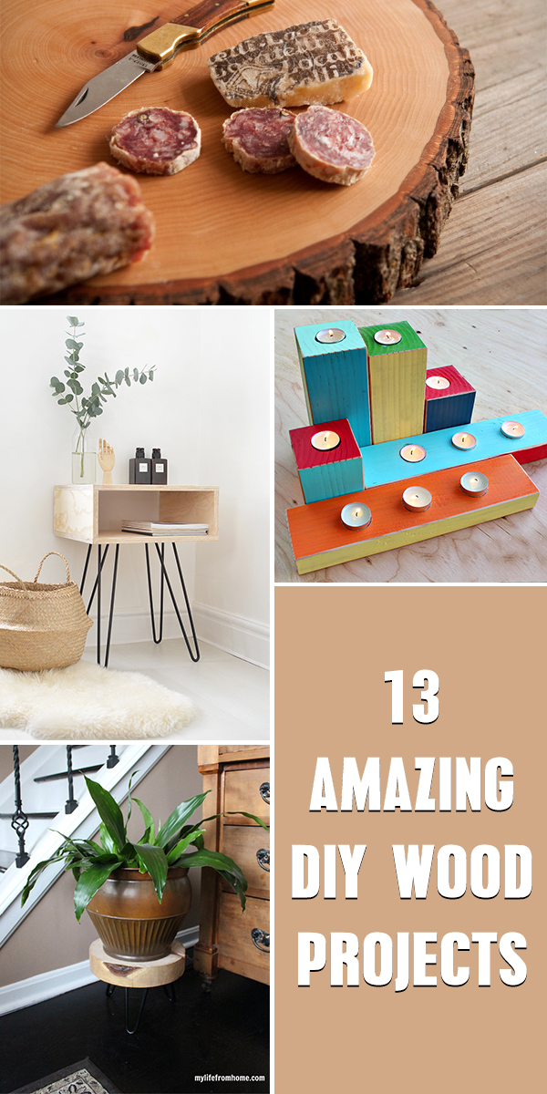 13 Amazing DIY Wood Projects