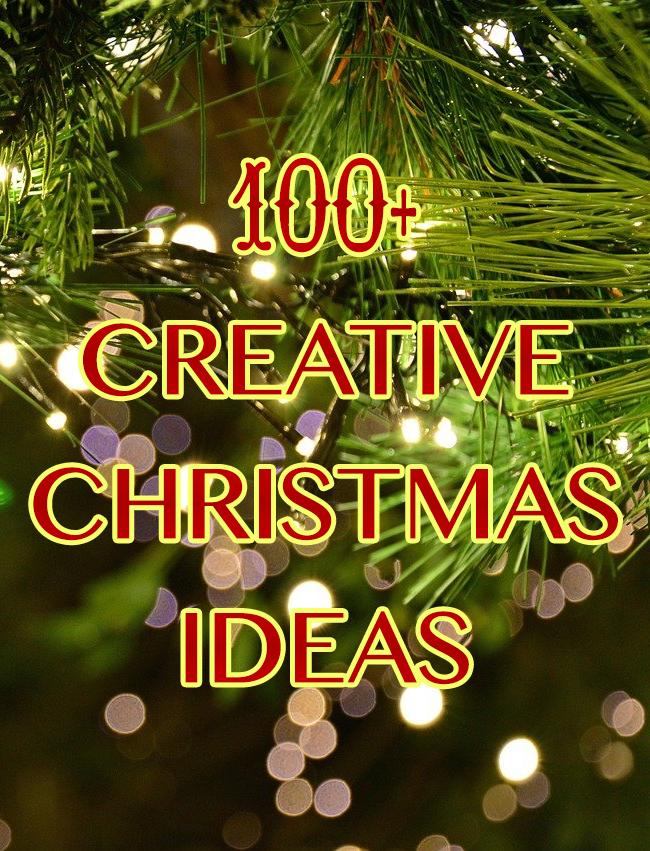 100+ Creative Christmas Ideas